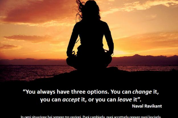 Naval Ravikant's Quote #Come reagisci alle sfide? Come valuti le tue opzioni?